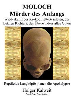 Moloch Mörder des Anfangs von Kalweit,  Holger