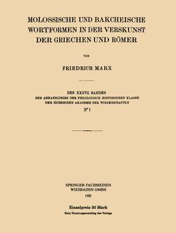 Molossische und Bakcheische Wortformen in der Verskunst der Griechen und Römer von Marx,  Friedrich