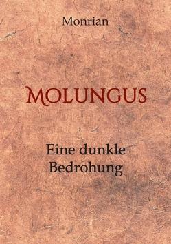 Molungus von Monrian,  Autorenteam