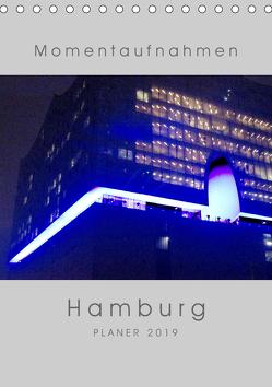 Momentaufnahmen Hamburg (Tischkalender 2019 DIN A5 hoch) von Duetsch,  Andrea
