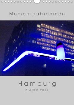 Momentaufnahmen Hamburg (Wandkalender 2019 DIN A4 hoch) von Duetsch,  Andrea