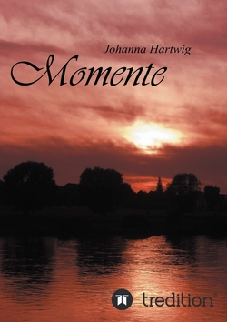 Momente von Hartwig,  Johanna