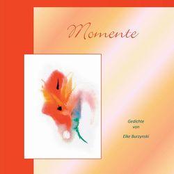 Momente von Burzynski,  Elke