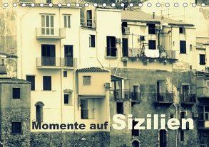 Momente auf Sizilien (Tischkalender 2018 DIN A5 quer) von Kepp,  Manfred