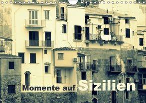 Momente auf Sizilien (Wandkalender 2018 DIN A4 quer) von Kepp,  Manfred