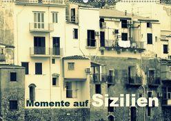 Momente auf Sizilien (Wandkalender 2019 DIN A2 quer) von Kepp,  Manfred