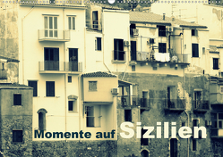 Momente auf Sizilien (Wandkalender 2020 DIN A2 quer) von Kepp,  Manfred