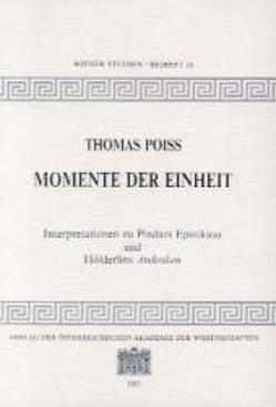 Momente der Einheit von Poiss,  Thomas