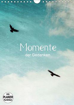Momente der Gedanken (Wandkalender 2019 DIN A4 hoch) von Wasinger,  Renate