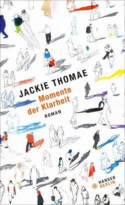 Momente der Klarheit von Thomae,  Jackie