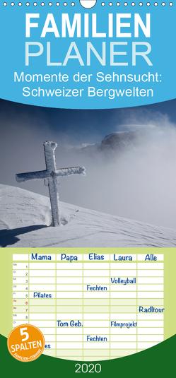 Momente der Sehnsucht: Schweizer Bergwelten – Familienplaner hoch (Wandkalender 2020 , 21 cm x 45 cm, hoch) von Tschöpe,  Frank