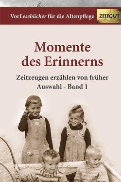 Momente des Erinnerns. Band 1 – Auswahl von Rath,  Bettina