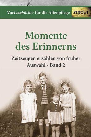 Momente des Erinnerns. Band 2 – Auswahl von Rath,  Bettina