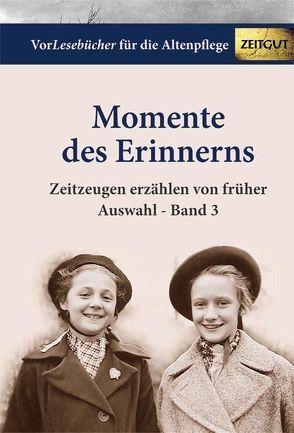 Momente des Erinnerns. Band 3 – Auswahl von Rath,  Bettina