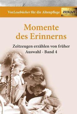 Momente des Erinnerns. Band 4 – Auswahl von Rath,  Bettina