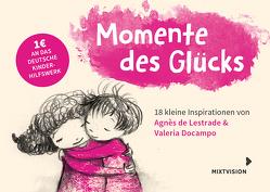 Momente des Glücks von de Lestrade,  Agnès, Docampo,  Valeria