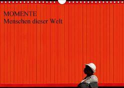 MOMENTE Menschen dieser Welt (Wandkalender 2018 DIN A4 quer) von Joecks,  Armin