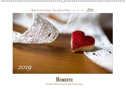 Momente – Traumhafte Momente begleiten Sie durch das Jahr (Wandkalender 2019 DIN A2 quer) von Wrede,  Martina