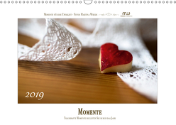 Momente – Traumhafte Momente begleiten Sie durch das Jahr (Wandkalender 2019 DIN A3 quer) von Wrede,  Martina