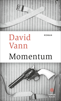 Momentum von Reiber,  Cornelius, Vann,  David