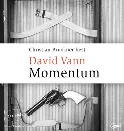 Momentum von Brückner,  Christian, Reiber,  Cornelius, Vann,  David