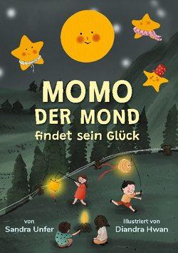 Momo der Mond findet sein Glück von Unfer,  Sandra