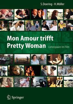 Mon Amour trifft Pretty Woman von Doering,  Stephan, Möller,  Heidi