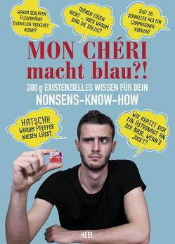Mon Chéri macht blau?! von André,  Hugo