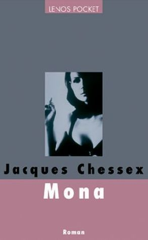 Mona von Chessex,  Jacques, Schwander,  Marcel