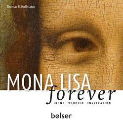 Mona Lisa forever von Hoffmann,  Thomas R.