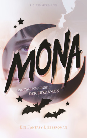 Mona – Und täglich grüßt der Erzdämon von Zimmermann,  I. B.