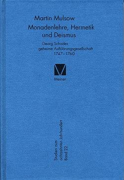 Monadenlehre, Hermetik und Deismus von Mulsow,  Martin