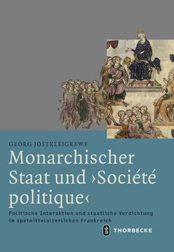 Monarchischer Staat und 'Société politique' von Jostkleigrewe,  Georg