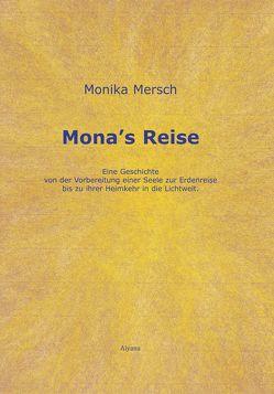 Mona's Reise von Mersch,  Monika