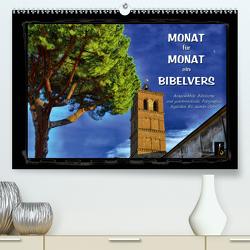 Monat für Monat ein Bibelvers (Premium, hochwertiger DIN A2 Wandkalender 2020, Kunstdruck in Hochglanz) von Bittermann,  HC