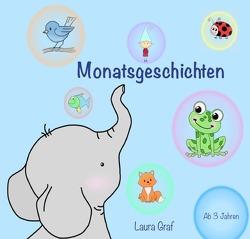Monatsgeschichten von Graf,  Laura