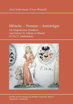 Mönche – Nonnen – Amtsträger von Ackermann,  Josef, Brunold,  Ursus