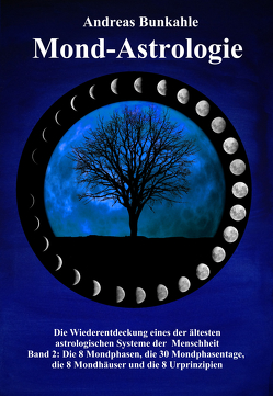 Mond-Astrologie von Bunkahle,  Andreas