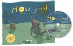 Mond aus! Mit CD von Grigorcea,  Dana, Luchs,  Anna