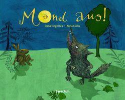 Mond aus! von Grigorcea,  Dana, Luchs,  Anna