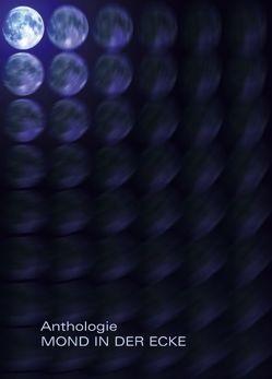 Mond in der Ecke von Anthologie