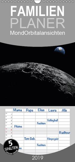 Mond Orbitalansichten – Familienplaner hoch (Wandkalender 2019 , 21 cm x 45 cm, hoch) von Schilling und Michael Wlotzka,  Linda