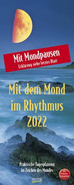 Mond-Planer 2022 von Korsch Verlag