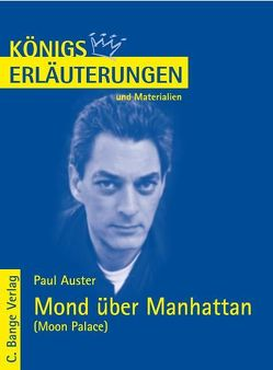 Mond über Manhattan – Moon Palace von Paul Auster. Textanalyse und Interpretation in deutscher Sprache. von Auster,  Paul, Herforth,  Maria F