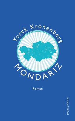 Mondariz von Kronenberg,  Yorck