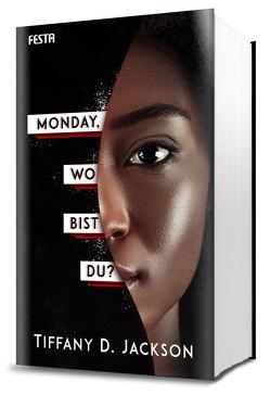 Monday, wo bist du? von Jackson,  Tiffany D.