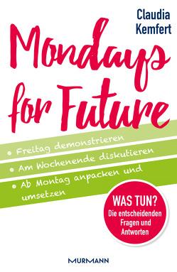 Mondays for Future von Kemfert,  Prof. Dr. Claudia