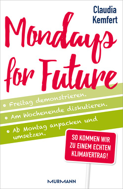 Mondays for Future von Kemfert,  Claudia