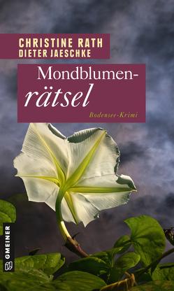 Mondblumenrätsel von Rath,  Christine
