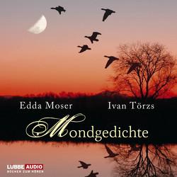 Mondgedichte von Moser,  Edda, Törzs,  Ivan